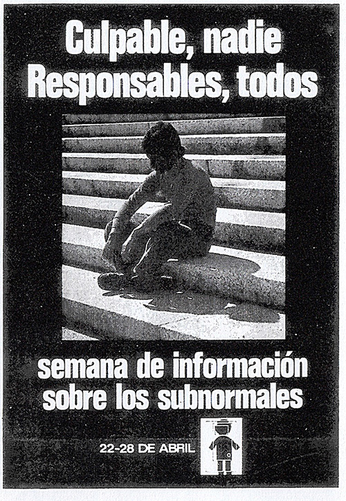 """Poster for the campaign in 1974 with the slogan: """"Guilty, nobody; responsible, everybody"""" (Voces de la FEAPS, 40, 1974)"""