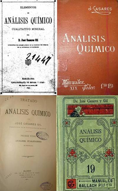 Portadas de diferentes ediciones del libro de análisis químico publicado por José Casares. En 1897, 1905, 1911 y 1918